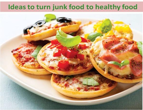 Turn junk food into healthy food