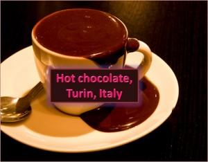 Hot Chocolate, Turin, Italy