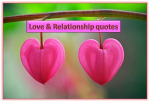 Best Love And Relationship Quotes
