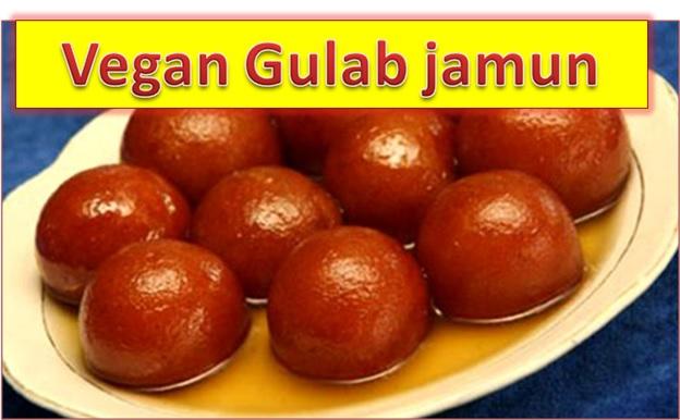 Recipe of Vegan Gulab Jamun