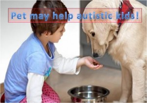 Pets may help autistic kids