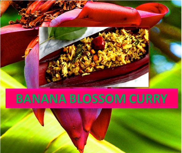 FIBER RICH, DELICIOUS BANANA BLOSSOM CURRY