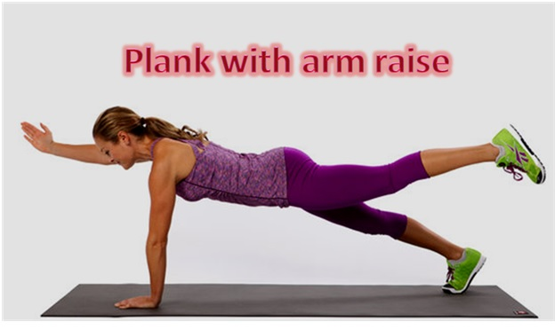 Plank With Arm Raise - To Loose Belly Fat