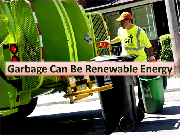 Our Renewable Energy Can Be Garbage