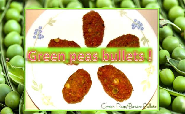Green Peas Bullets
