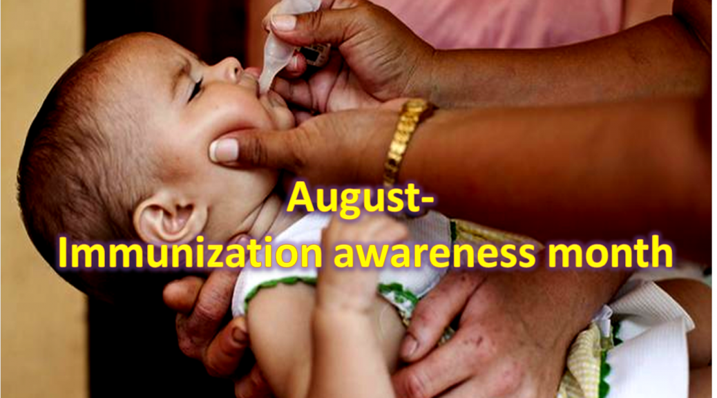 August - Immunization Awareness Month