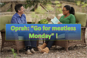 Oprah Winfrey - Go For Meatless Monday