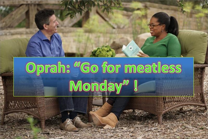 Oprah Winfrey - Go For Meatless Monday