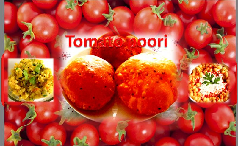 Tomato Poori