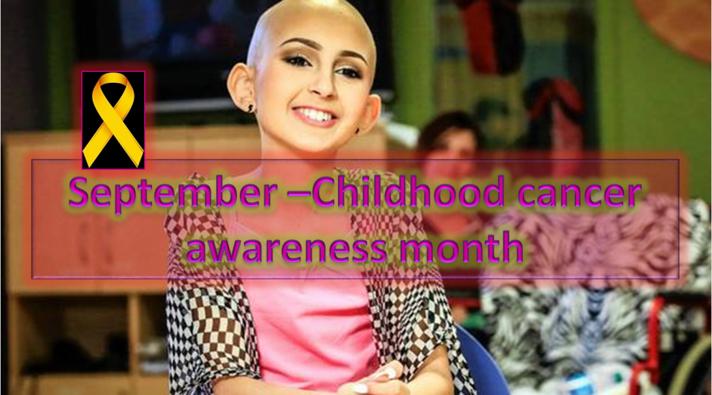 Childhood Cancer Awareness Month - September