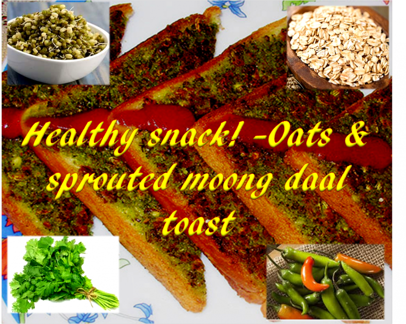 Sprouted Moong Daal Toast