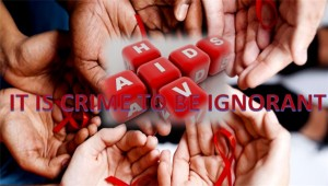 AIDS: Don't be ignorant - create awareness today!