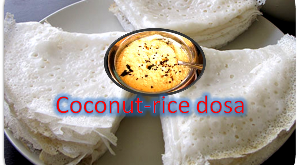 Coconut Rice Dosa