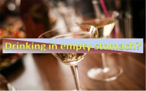 Drinking Alcohol on Empty Stomach