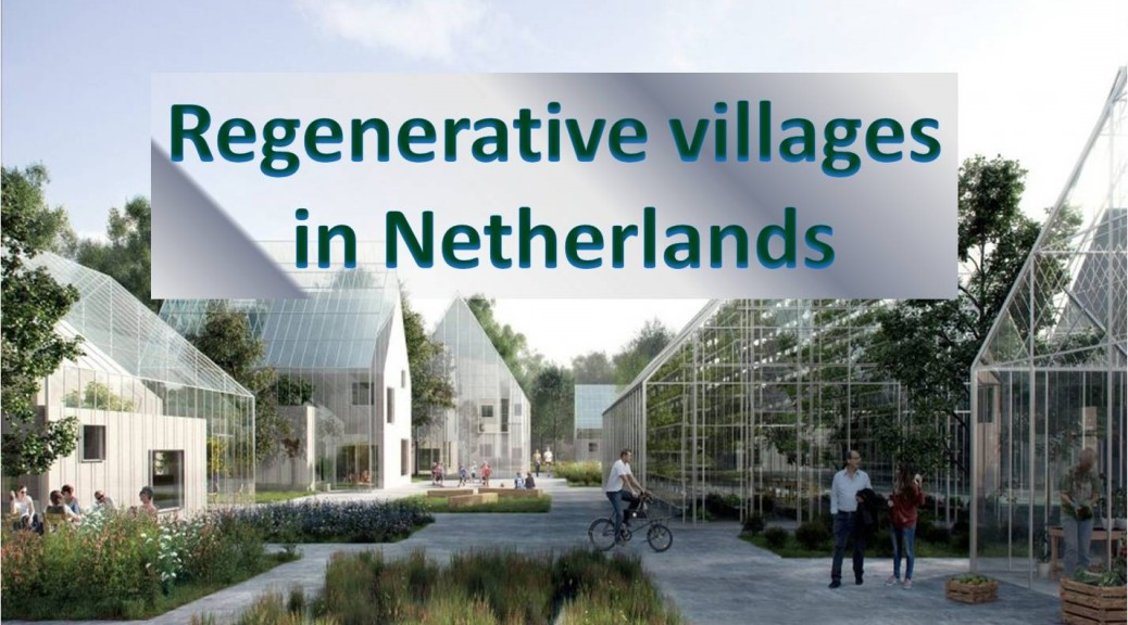 Regenerative Villages in Netherlands