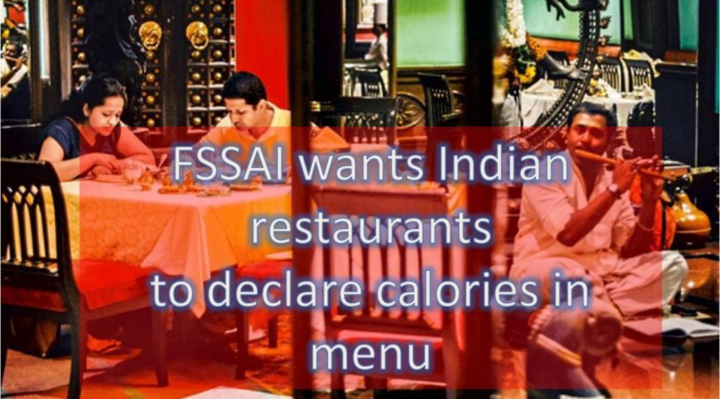 FSSAI: Calories in Indian restaurants menu