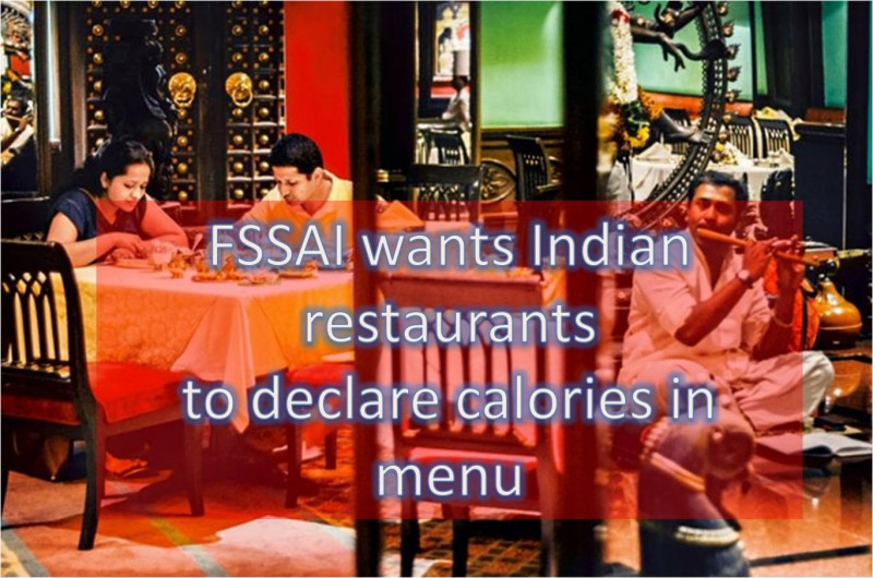 FSSAI: Calories in Indian restaurants menu