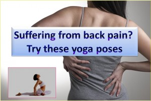 Yoga Poses Helps To Reduce Back Pain