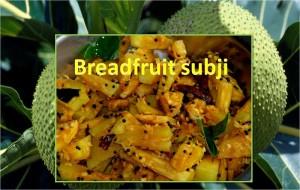 Breadfruit Subji