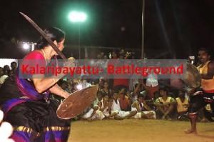 Kalarippayattu: 'Battleground'