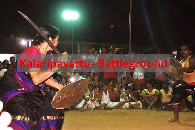 Kalarippayattu: 'Battleground'