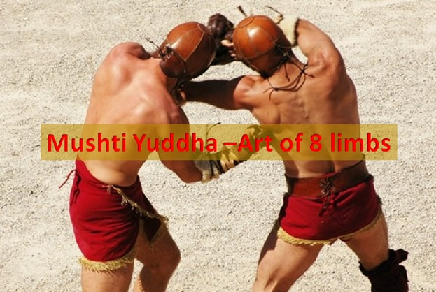 "Musti Yuddha: ""Art of Eight Limbs"""