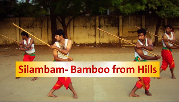 "Silambam: ""Bamboo from the hills"""