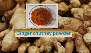 Ginger Chutney Powder