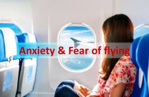 Anxiety and Fear of Flying
