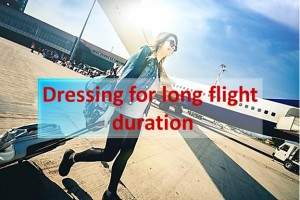 Dressing for Long Flight Duration