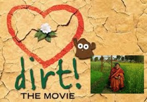 Dirt, The movie