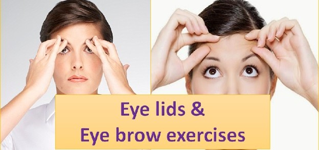 Eye Lids and Eyebrow Exercises