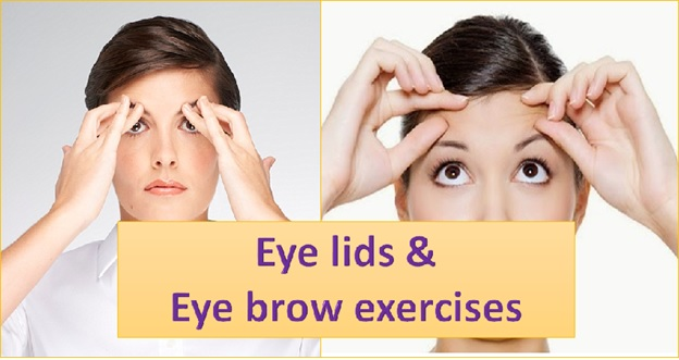 Eye Lids and Eyebrow Exercises
