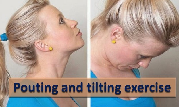 Pouting And Tilting Exercise