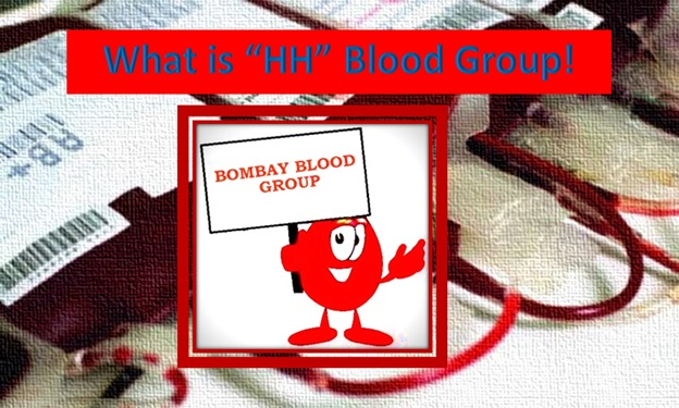 Bombay Blood group or HH blood group