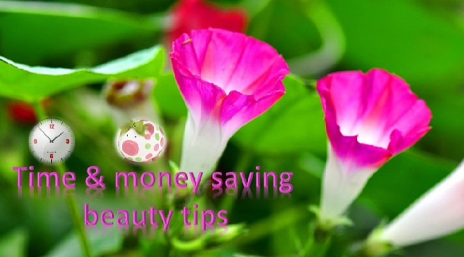 Time and money saving easy beauty tips!