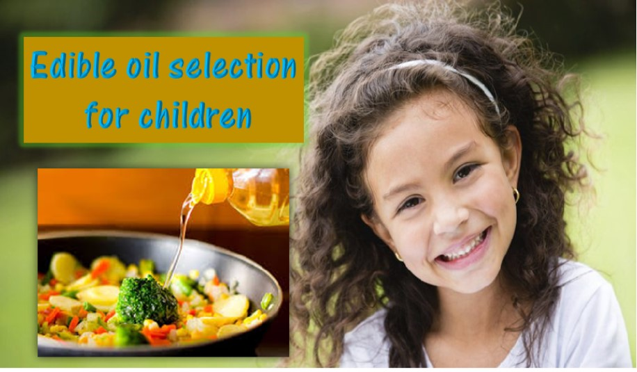 Which Cooking oil is good for children