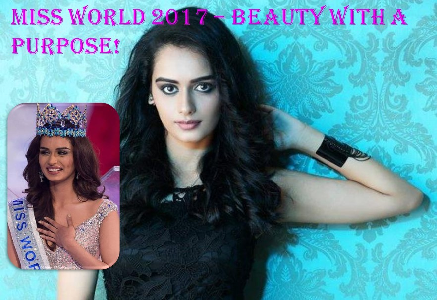 Beauty with a purpose Miss World 2017 Manushi Chhillar