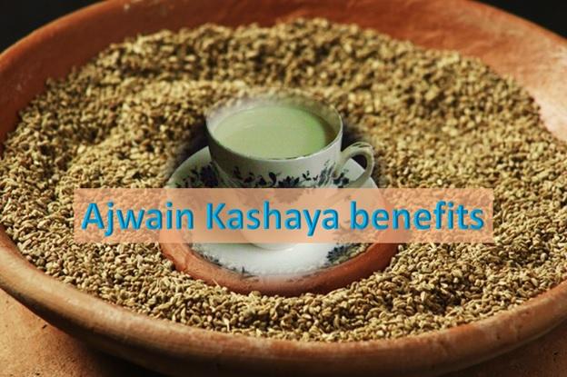 Ajwain Kashaya Benefits