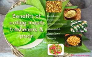 Benefits of eating Indian mouth fresheners and paan