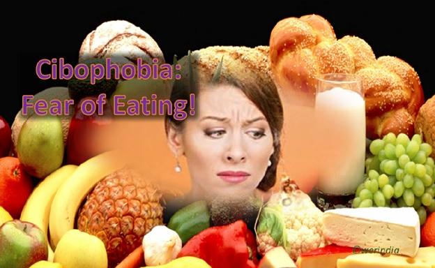 Cibophobia - Fear of Eating