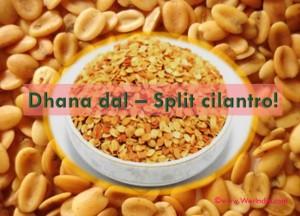 Dhana Dal - Split Cilantro