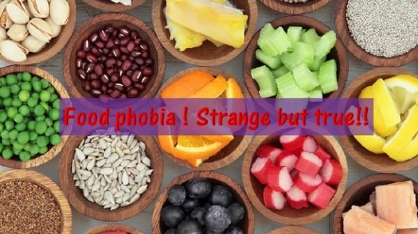 Strange Food Phobias