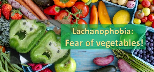 Lachanophobia - Fear of Vegetables