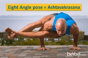 Eight Angle Pose Ashtavakrasana