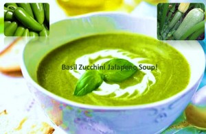 Basil zucchini Jalapeno soup