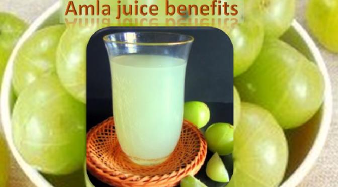 Amla, amla juice and benefits