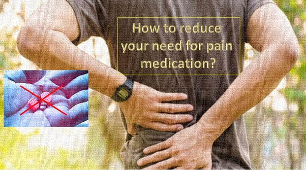 How to reduce your need for pain medication?