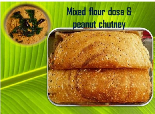 Mixed flour dosa with peanut chutney