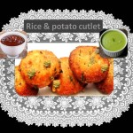 ricepotatocutlet-healthylife-werindia